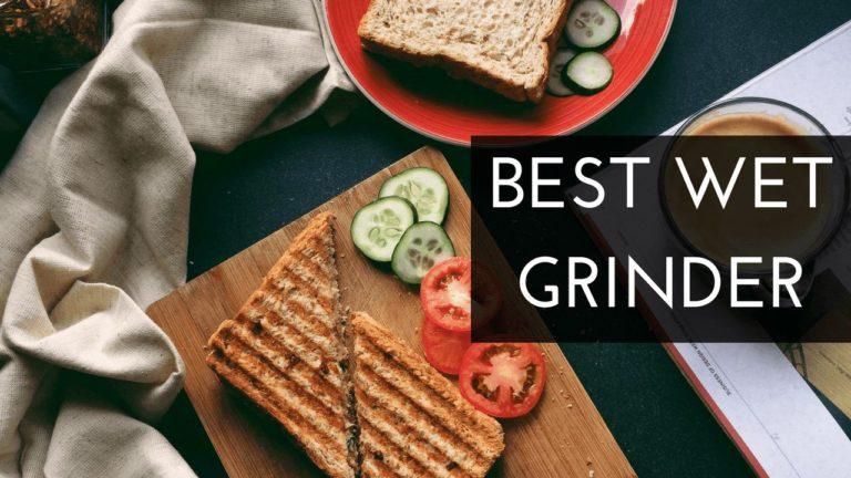Top 10 Best Wet Grinder in India 2021 [Sept 2021]  – Review & Buyer's Guide