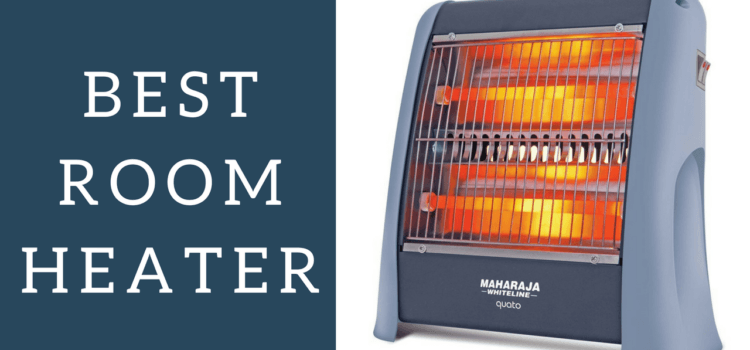 Top 10 Best Room Heater in India 2018 – Reviews & Buyer's Guide