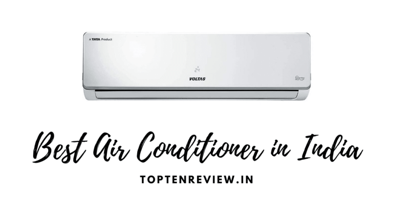 Top 10 Best Air Conditioner in India 2021 [Sept 2021] – Reviews & Buyer's Guide