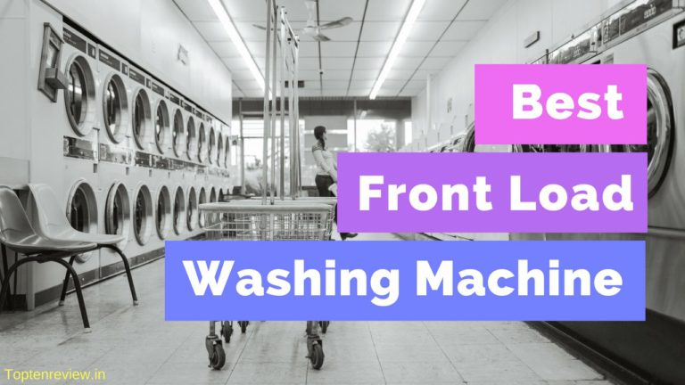 10 Best Front Load Washing Machine in India 2021 [Sept 2021]