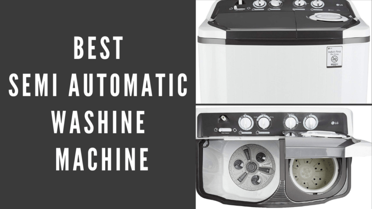 [Sept 2021] Top 10 Best Semi Automatic washing machine in India under 15000/-