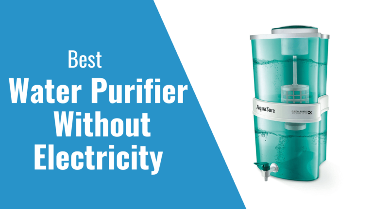 10 Best Water Purifier for Home in India 2021 – Review & Buyer's Guide