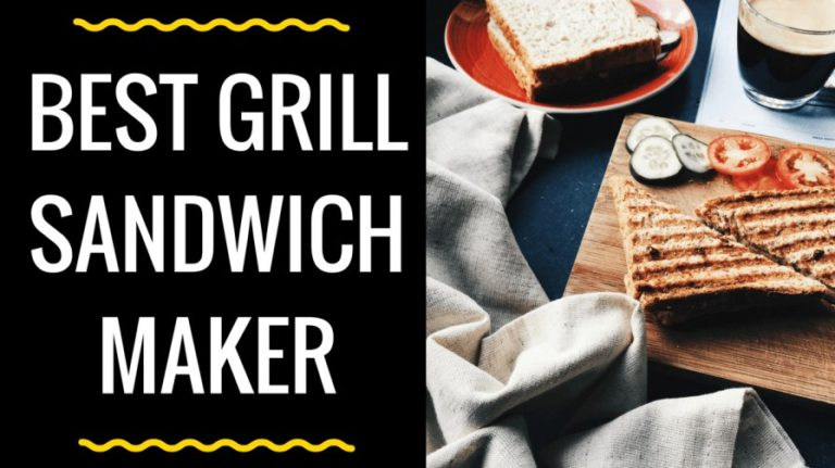 Top 10 Best Grill Sandwich Maker in India 2021 [Sept 2021]  – Reviews & Buyer's Guide
